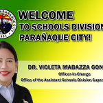 Dr. Gonzales is the new OIC – ASDS of SDO Parañaque